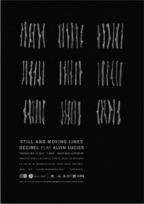 Still and Moving Lines - The Music of Alvin Lucier